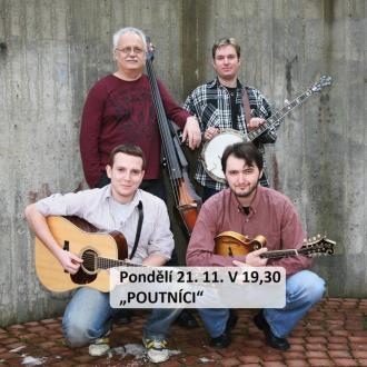"""Pondělí 21. 11. V 19,30 hodin - """"POUTNÍCI"""", koncert brněnské hudební skupiny"""